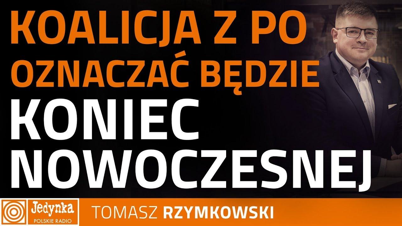 """Tomasz Rzymkowski: to operacja Grzegorza Schetyny, aby """"skonsumować"""" Nowoczesną"""
