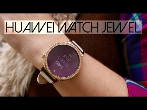 Why I Love the Huawei Watch Jewel!