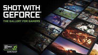Introducing SHOT WITH GEFORCE, The Gallery For Gamers thumbnail