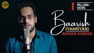 Baarish Yaariyan Unplugged cover by Adnan Ahmad Mp3 Song Download