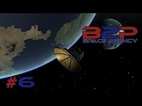 B2P Space Agency 1.0 -  #6 Bip! - Kerbal Space Program Gameplay ita