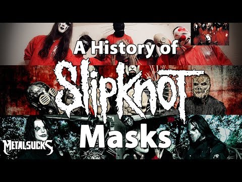 A History of SLIPKNOT's Masks! | MetalSucks