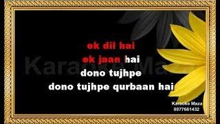 Ek Dil Ek Jaan - Karaoke - Padmavati - Shivam Pathak