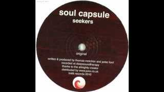 Soul Capsule - Seekers (Original Mix)