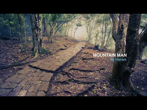 Mountain Man By Nish - HD Audio With Lyrics
