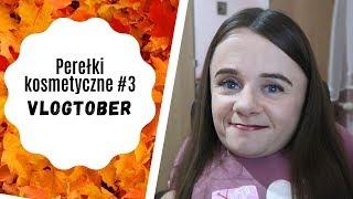 Perełki kosmetyczne #3 | VLOGTOBER #3 | Magdalena Augustynowicz