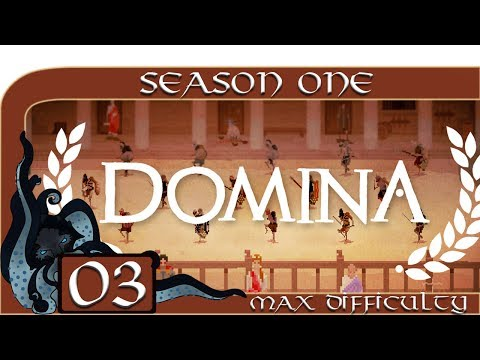 Domina (Gladiator Management Sim) - Season One - #03 - Max Difficulty - Domina Let's Play / Gameplay