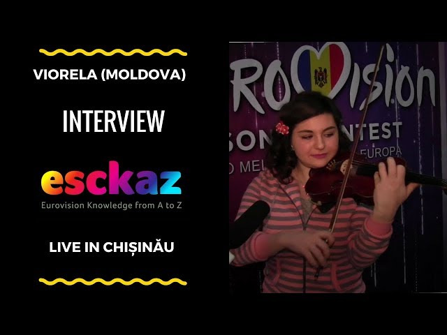 ESCKAZ in Chișinău: Viorela - The Gates of Love (interview)