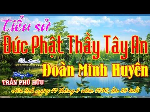 Đề tài: Tiểu Sử Đức Phật Thầy Tây An - Đ.Đ Trần Phú Hữu