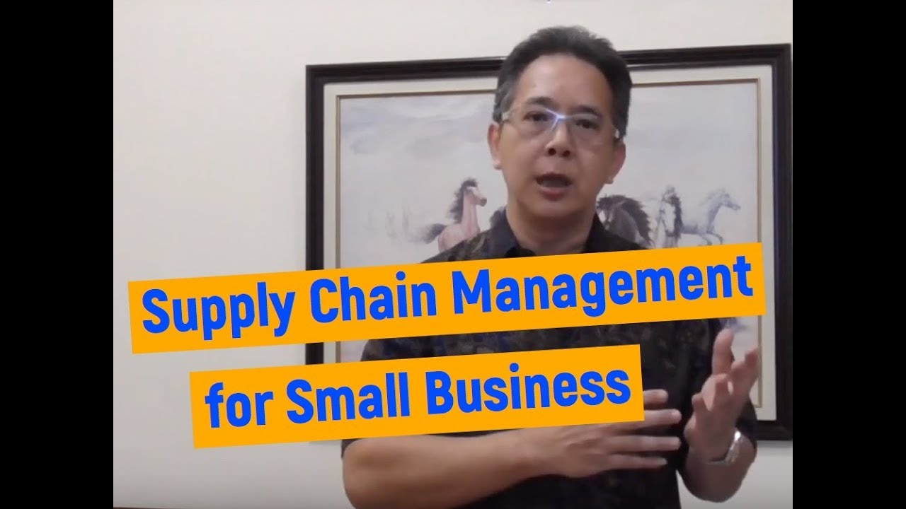 Supply Chain Management For Small Business Youtube