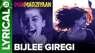 Bijlee Giregi | Lyrical Audio Song | Manmarziyaan | Amit Trivedi, Shellee | Abhishek, Taapsee, Vicky