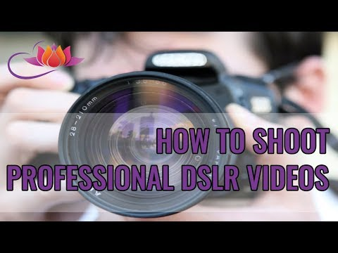 Learn how to shoot professional Videos with your DSLR Camera.