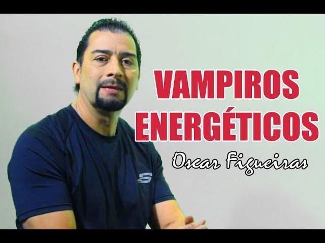 Oscar Figueiras Vampiros Energéticos - Grupo Richely
