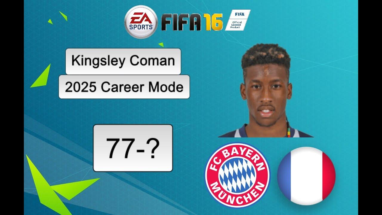 Fifa 16 Kingsley Coman 2025 Career Mode Youtube