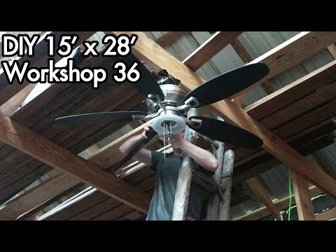 Building a 15'x28' (5mx9m) Workshop 36: Ceiling Fan I Saved From Trash, Cools the Shed Amazinly Well