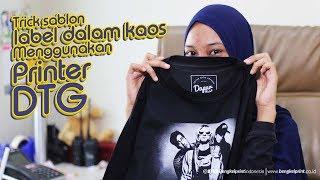Video Trik Sablon LABEL Dalam Kaos Menggunakan PRINTER DTG | BENGKEL PRINT download MP3, 3GP, MP4, WEBM, AVI, FLV Juni 2018