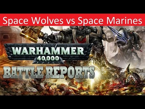 Warhammer 40k Batrep, TBMC, 3000pts Space Wolves vs Space Marines, Battle Report