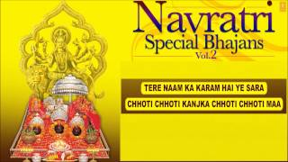 Navratri Special Bhajans Vol  2 Part 2 I Full Audio Songs Juke Box