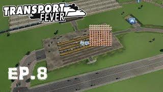 Transport Feverフリープレイ[Mod有] Ep.8 貨物大増強