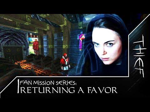 Returning A Favor #2   Thief 1 Fan Mission