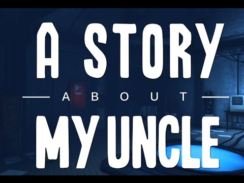 A Story About My Uncle pt 2(ENDING) || Many failed attempts || No Commentary