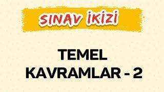 TEMEL KAVRAMLAR 2 - Yeni Nesil Sorular - Şenol Hoca