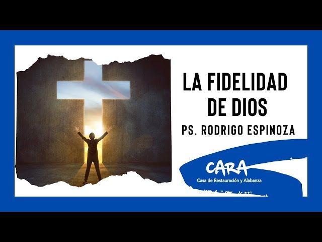 Rodrigo Espinoza - La fidelidad de Dios