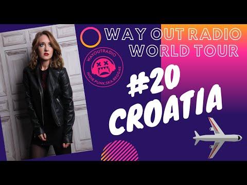 WAY OUT RADIO #20: CROATIA