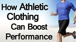 Does Athletic Clothing Boost Performance? 5 Reasons To Choose The Right Workout Clothes & Activewear