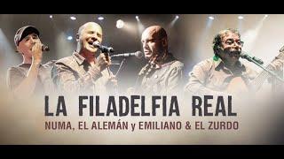 Numa, El Alemán, Emiliano y El Zurdo - La Filadelfia Real