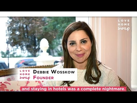 Why Home Swap? - With Love Home Swap Founder Debbie Wosskow