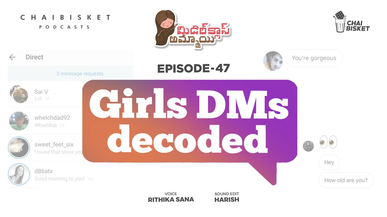 Episode-47 :GIRLS DMs DECODED | Middle Class Ammayi | A Telugu Podcast by Rithika Sana