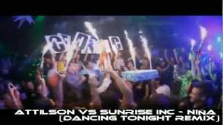 Download Attilson vs Sunrise Inc - Niña (Dancing Tonight Remix) [OFFICIAL ] HD MP3 song and Music Video