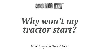 Why won't my tractor start?