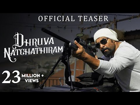 Dhruva Natchathiram - Official Teaser |...
