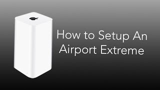 Gambar cover How to Setup An Airport Extreme