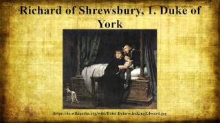 Richard of Shrewsbury, 1. Duke of York