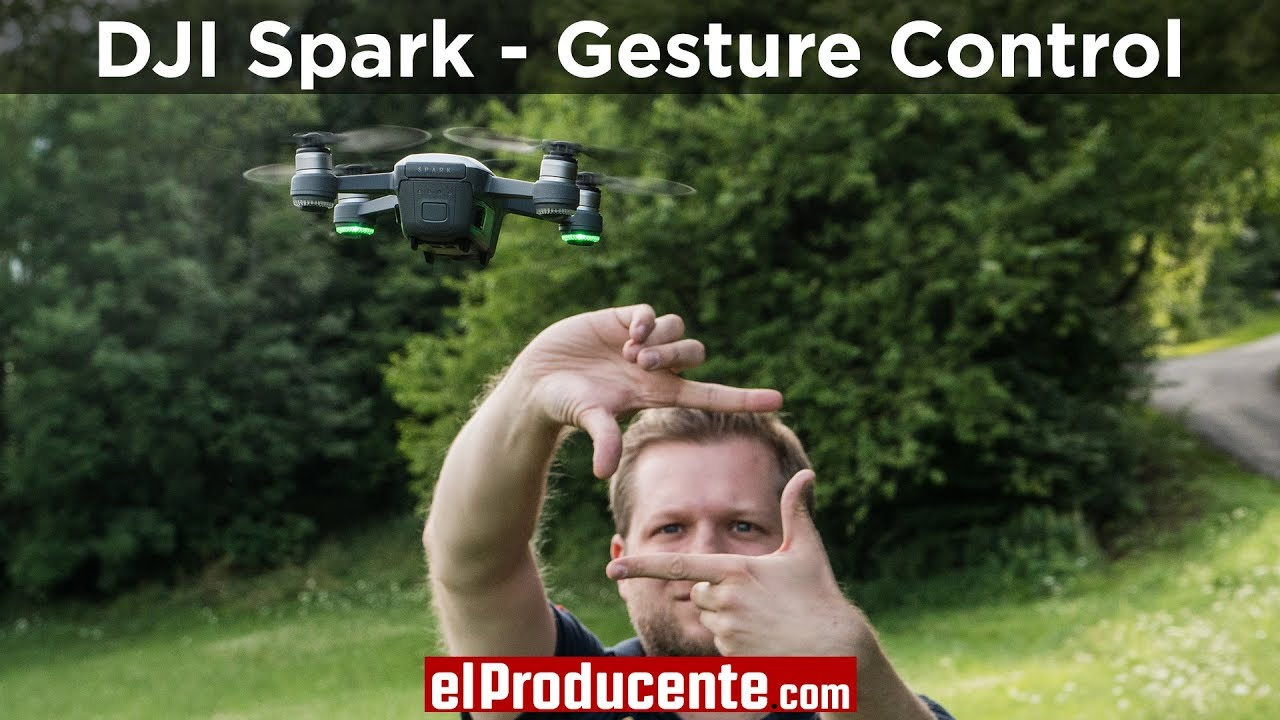 DJI Spark Gesture Control - How to use it? - el Producente