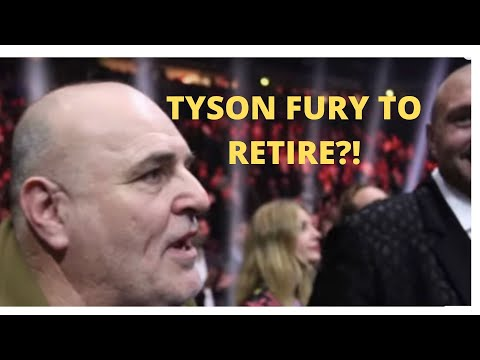 TYSON FURY TO RETIRE?!