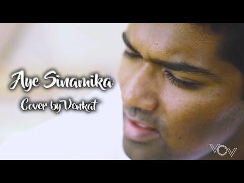 Aye Sinamika Cover by Venkat – OK Kanmani | A.R. Rahman | Voice of Venkat