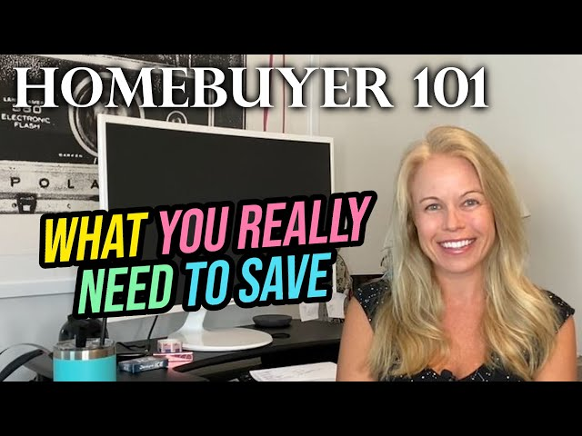 Homebuyer 101: What To Save Beyond Your Downpayment (Tips For First Time Home Buyers)