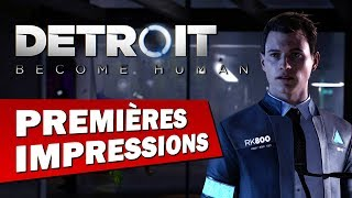 DETROIT BECOME HUMAN : Premières impressions | GAMEPLAY FR