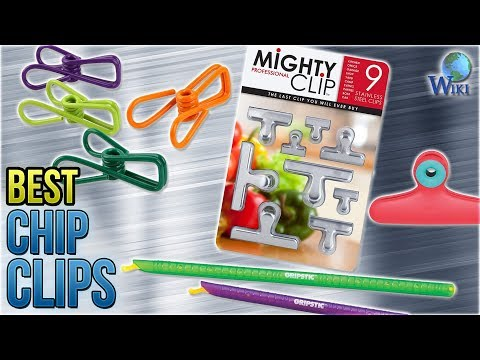 10 Best Chip Clips 2018