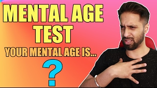 WHAT IS YOUR MENTAL AGE? thumbnail
