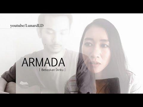 #armada #bebaskandiriku Armada - Bebaskan Diriku [ Lunard & Hiegen cover ]