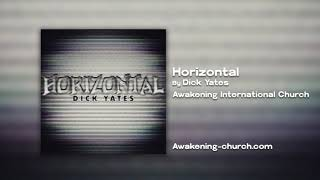 Awakening International Church: Horizontal by Dick Yates