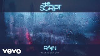 The Script - Rain (Audio) ft. Nicky Jam