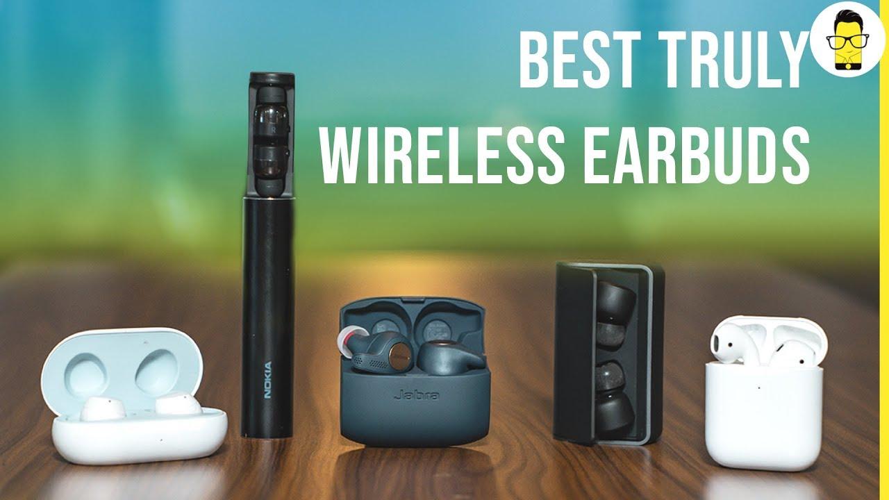 Best Truly Wireless Earbuds Of 2019 Edition 1 Apple Samsung Nokia Rha Jabra Youtube