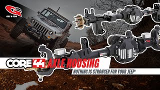 core 44 axle housing nothing is stronger for your jk