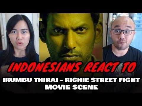 Indonesians React To Irumbu Thirai - Richie Street Fight | Vishal | Arjun Sarja | Samantha Akkineni